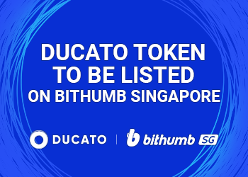 DUCATO TOKENS TO BE LISTED ON BITHUMB SINGAPORE